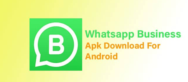 How To Install And Download Whatsapp Business Apk Whatsapp Business App